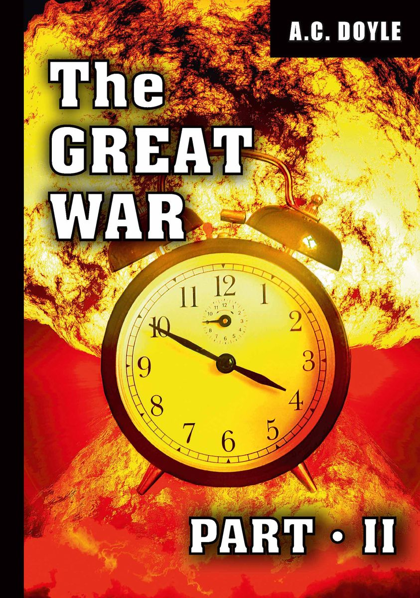 A. C. Doyle The Great War: Part 2 arthur conan doyle through the magic door isbn 978 5 521 07201 9