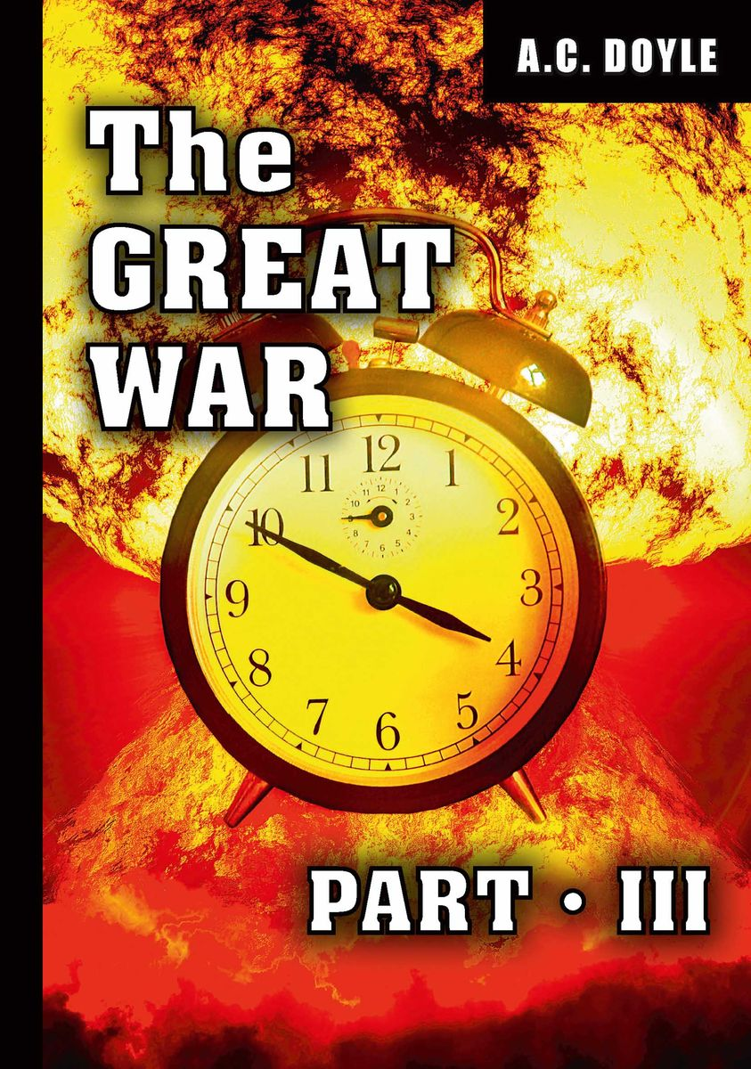 A. C. Doyle The Great War: Part 3 купить в Москве 2019