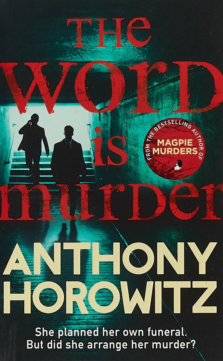 WORD IS MURDER, THE (EXP) murder mysteries 4 the head is dead