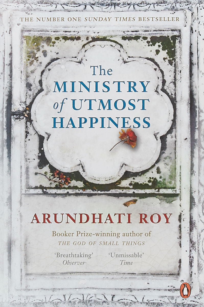 The Ministry of Utmost Happiness the ministry of utmost happiness