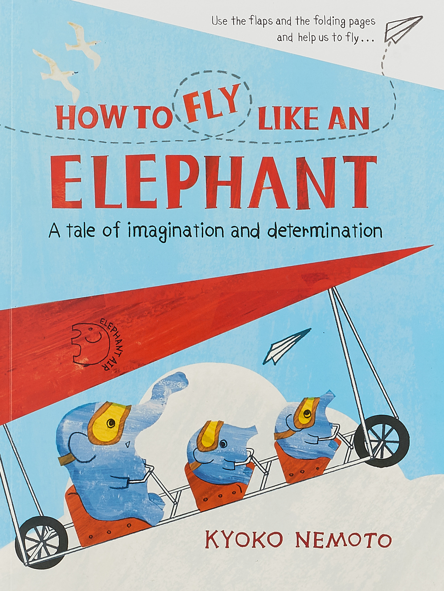 How to Fly Like An Elephant something like an autobiography