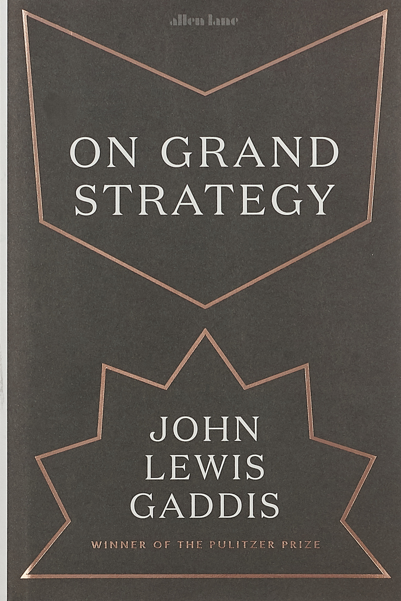 On Grand Strategy strategy