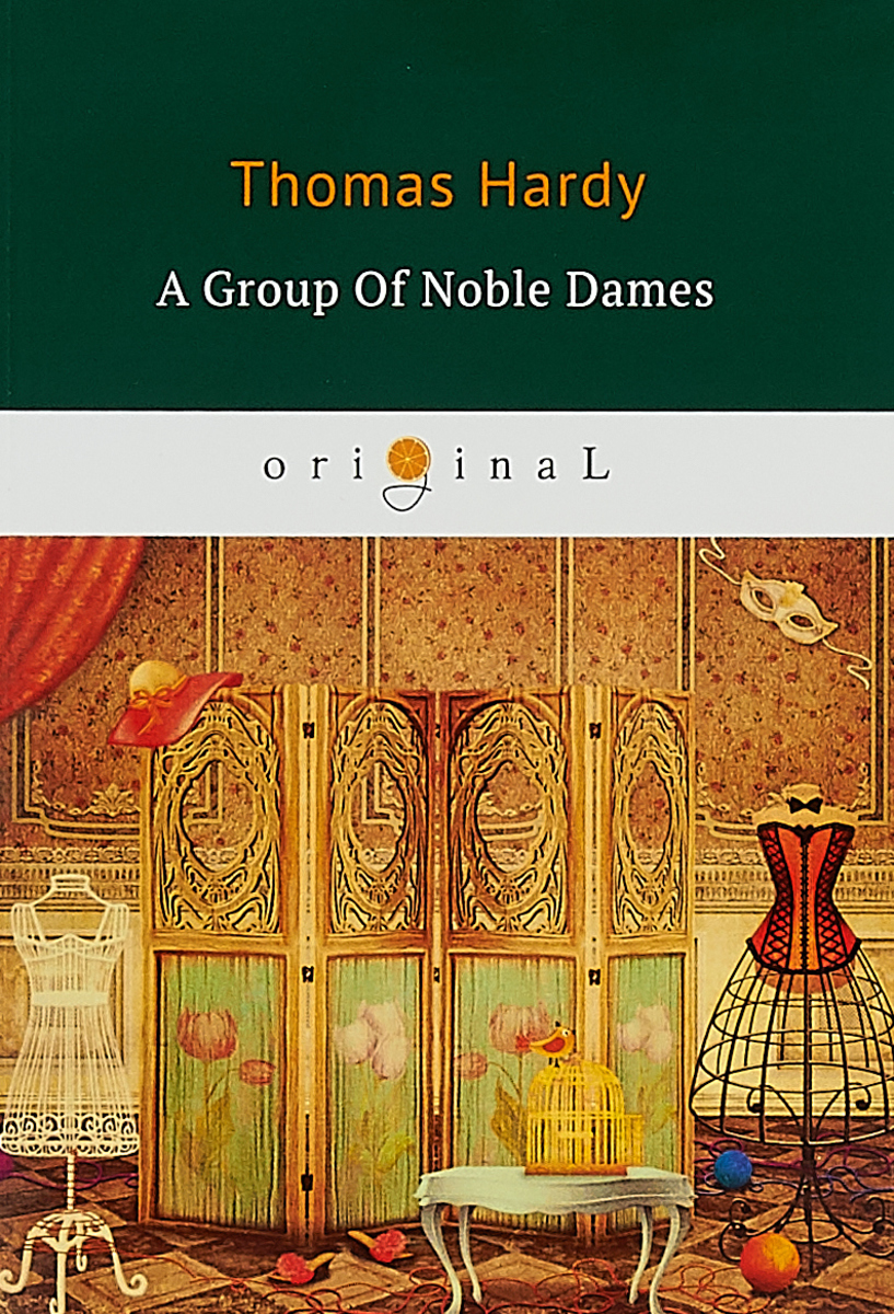 Hardy T. A Group of Noble Dames - Группа благородных дам/ пальто alix story alix story mp002xw13vur