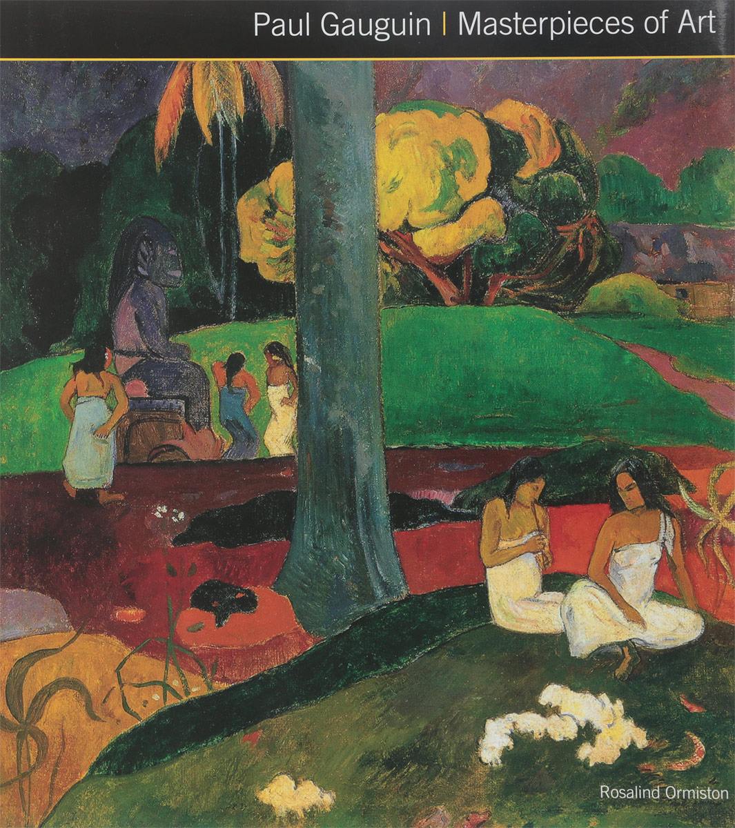 Paul Gauguin / Masterpieces of Art 1000 masterpieces of decorative art