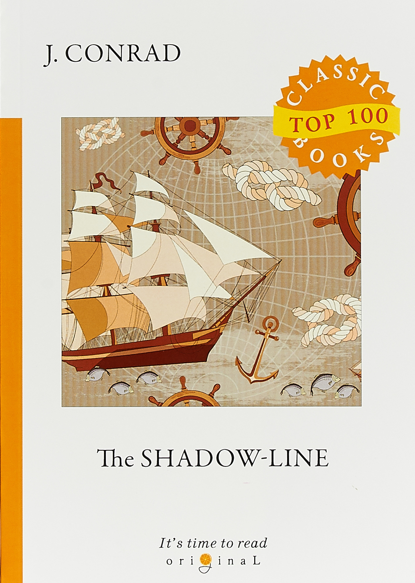 J. Conrad The Shadow-Line conrad j within the tides