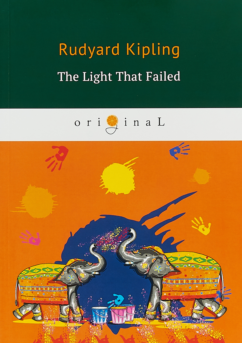 Rudyard Kipling The Light That Failed