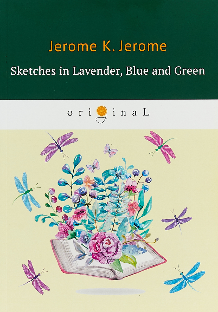 Jerome K. Jerome Sketches in Lavender, Blue and Green