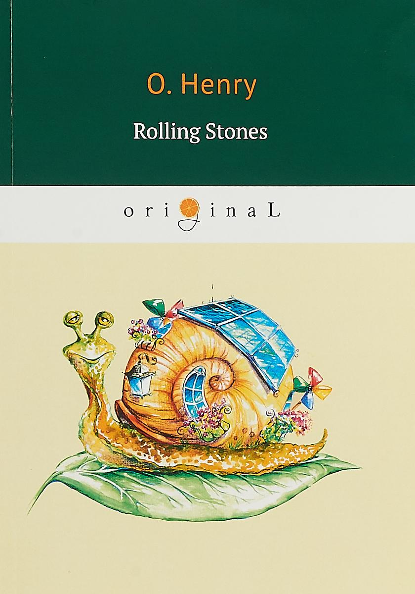О. Henry Rolling Stones