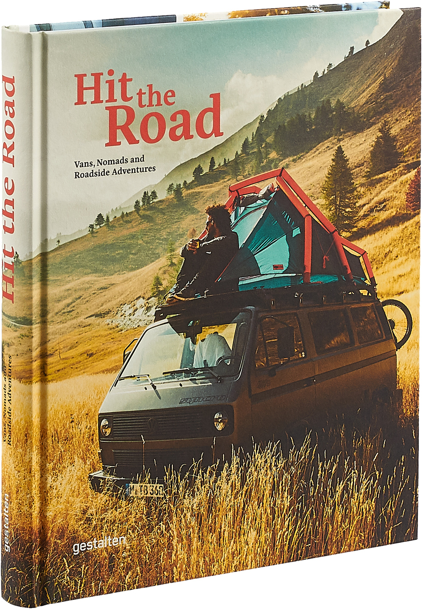 Hit The Road: Vans, Nomads and Roadside Adventures road trip usa eighth edition cross country adventures on america s two lane highways