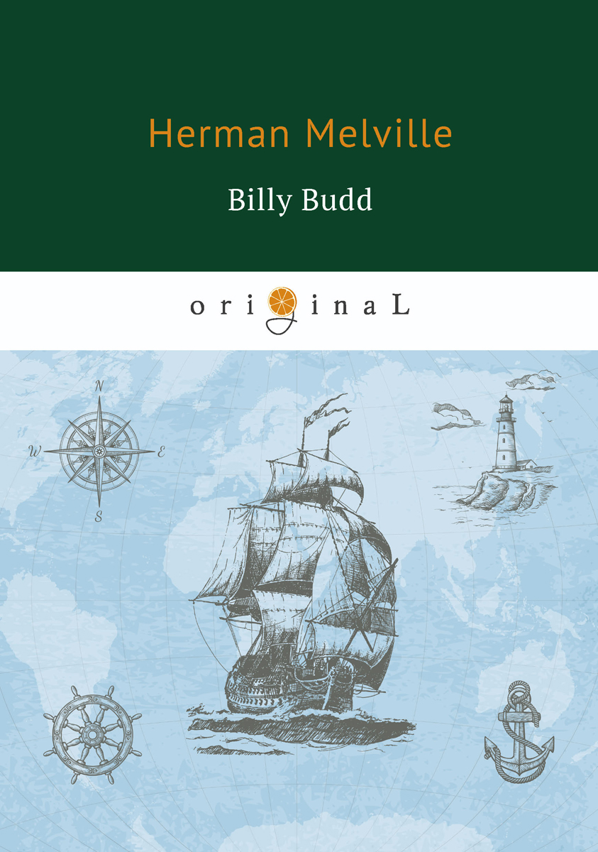 Herman Melville Billy Budd herman melville the apple tree table and other sketches