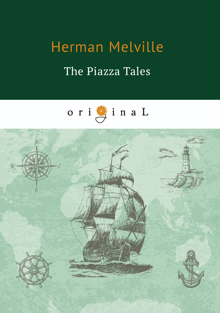 Herman Melville The Piazza Tales