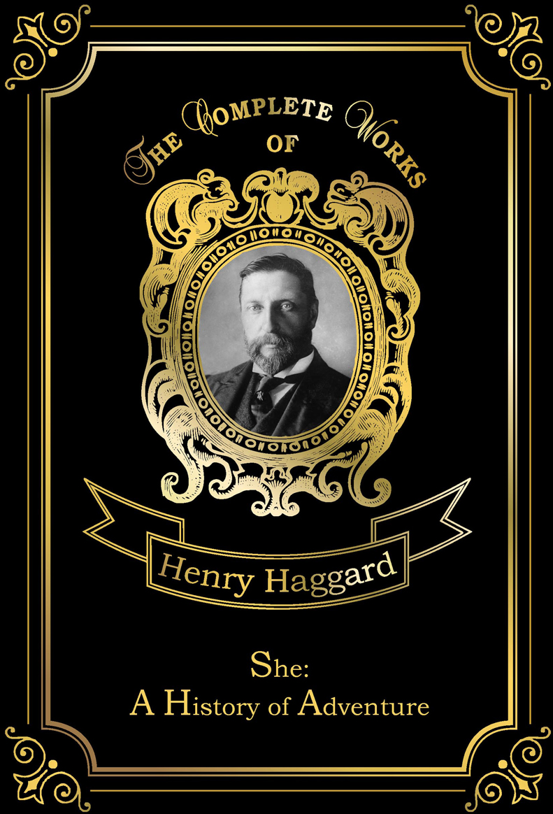 Haggard H.R. She: A History of Adventure the professor of desire