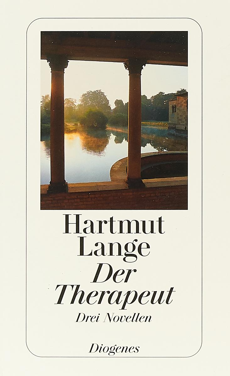 Der Therapeut: Drei Novellen