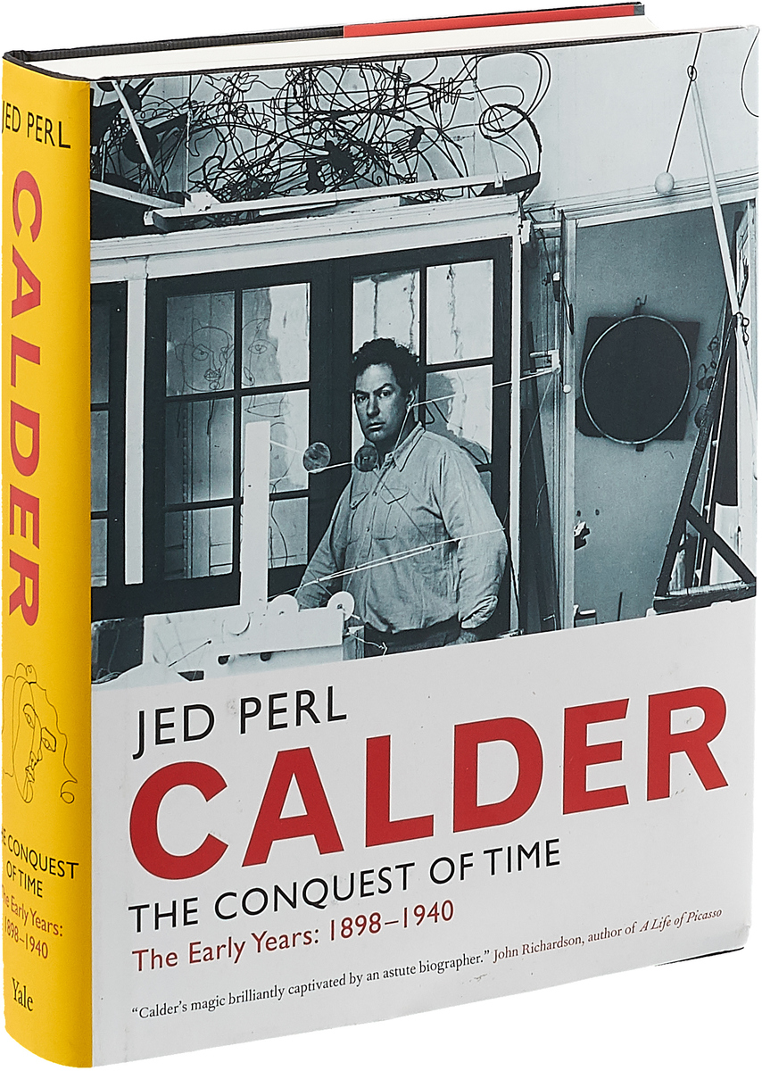 Calder: The Conquest of Time: The Early Years: 1898-1940 a new lease of death
