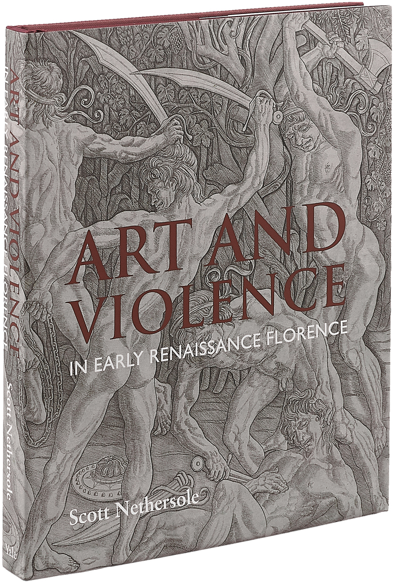 Art and Violence in Early Renaissance Florence цена