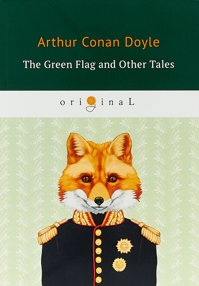Arthur Doyle The Green Flag and Other Tales flag of us