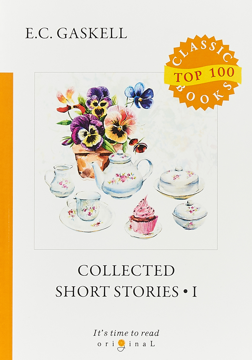 Elizabeth Gaskell Collected Short Stories 1 collected stories