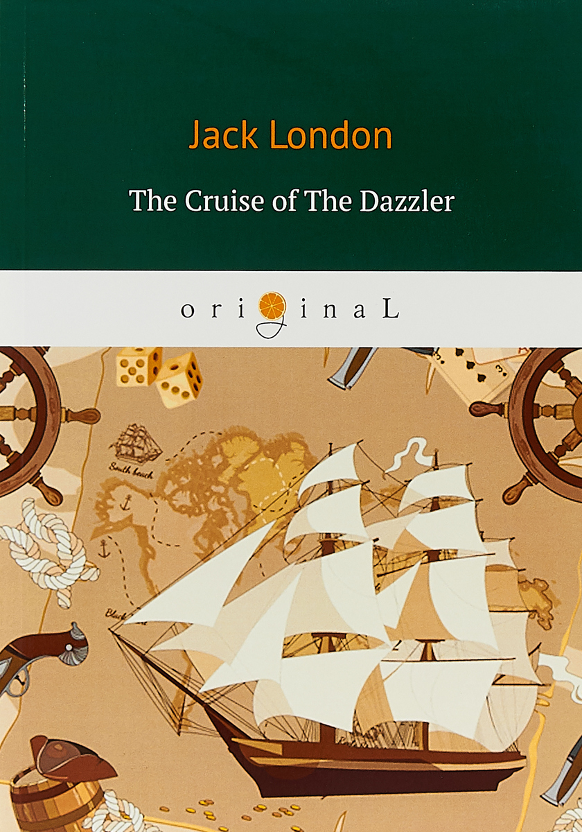 Jack London The Cruise of The Dazzler jack london jerry of the islands