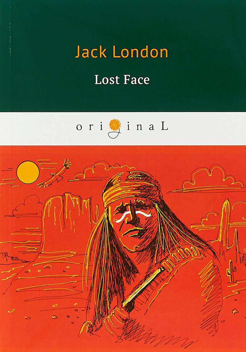 Jack London Lost Face jack london jerry of the islands