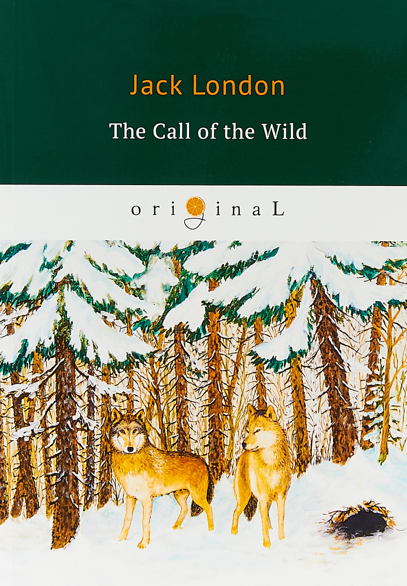 Jack London The Call of the Wild london j london call of the wild