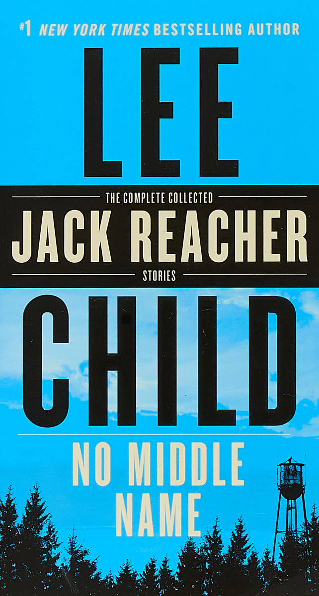 No Middle Name: The Complete Collected Jack Reacher Short Stories mrpre invisible man the cd