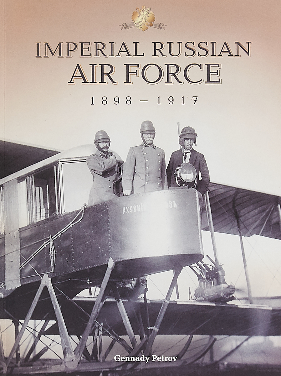 Imperial Russian Air Force 1898-1917 hereward end of days