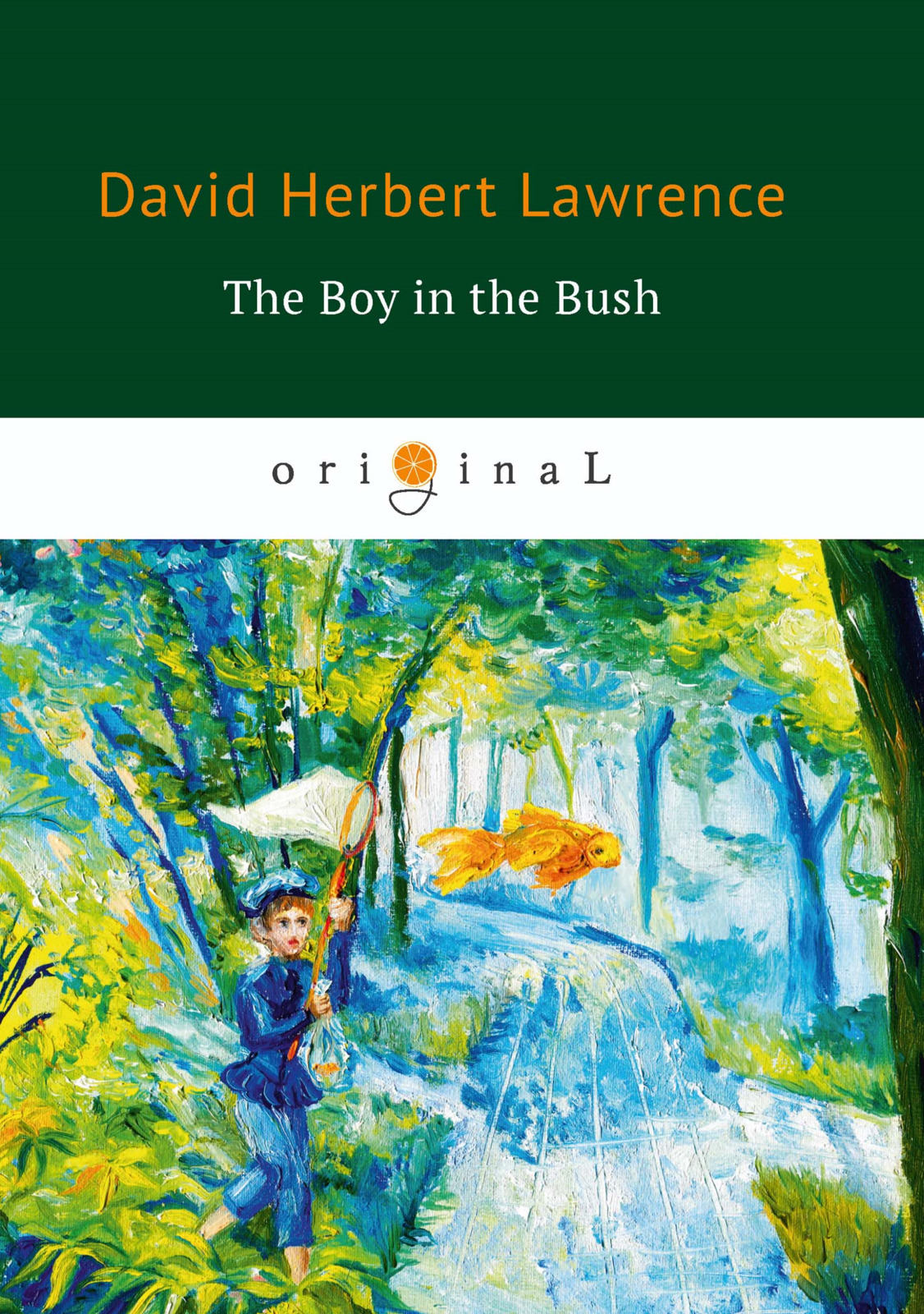D. H. Lawrence The Boy in the Bush