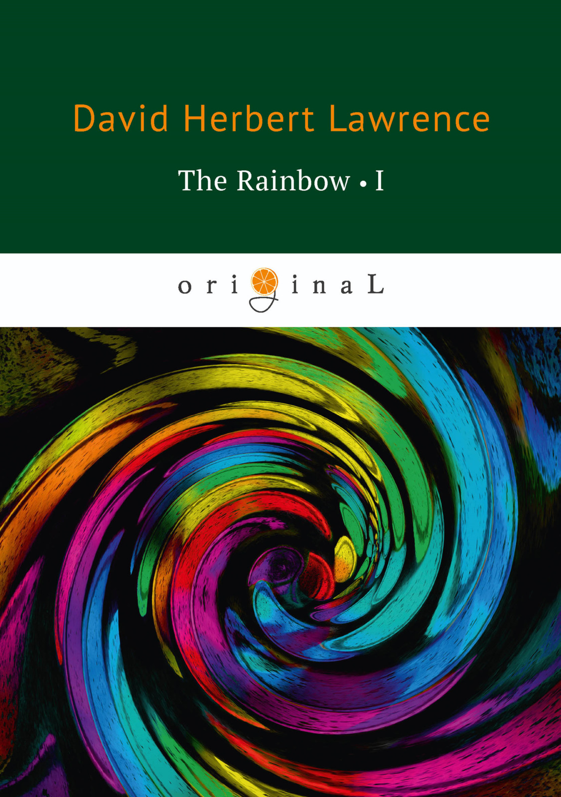D. H. Lawrence The Rainbow: Book 1 lawrence d lawrence the rainbow