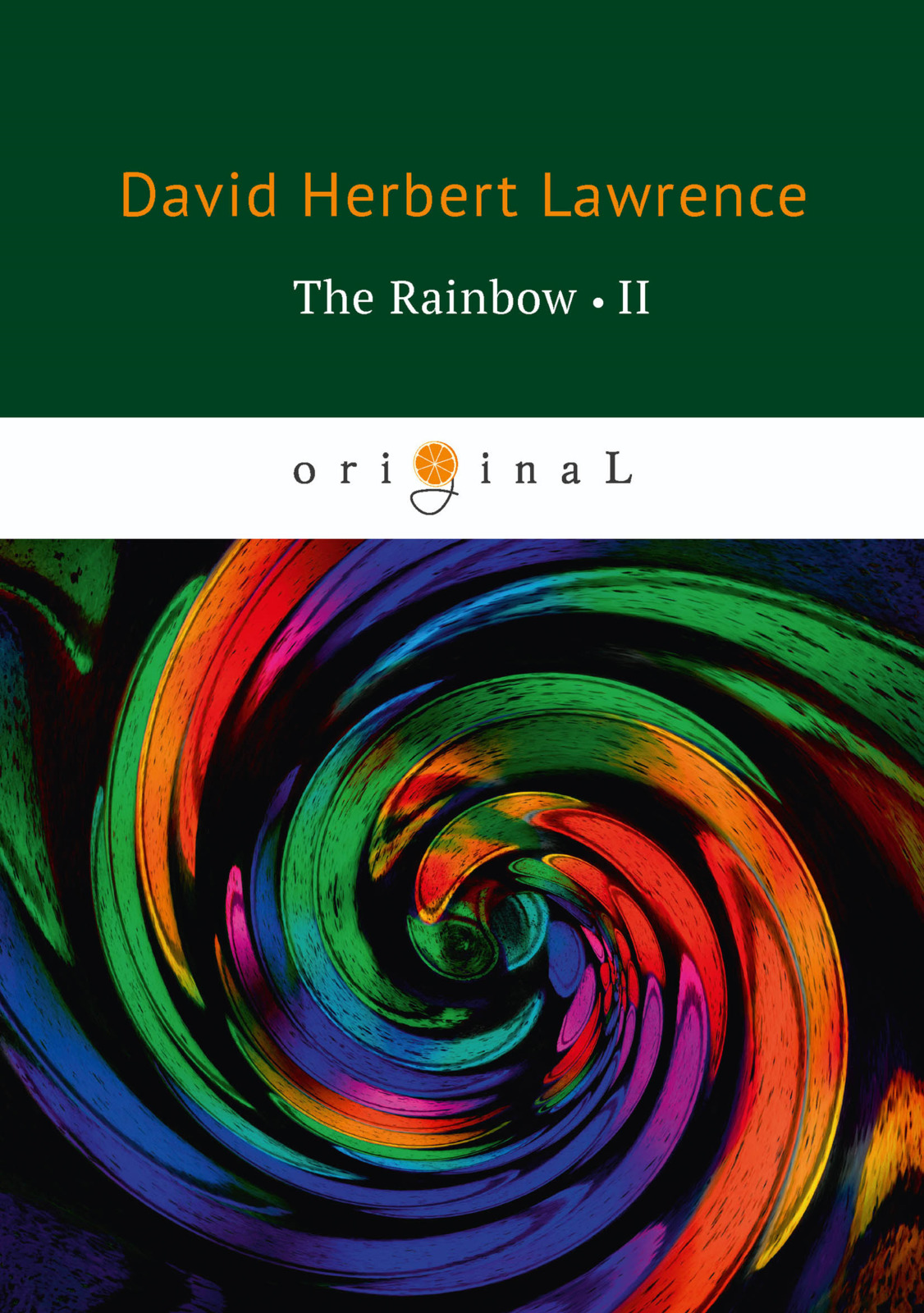 D. H. Lawrence The Rainbow: Book 2 lawrence d lawrence the rainbow
