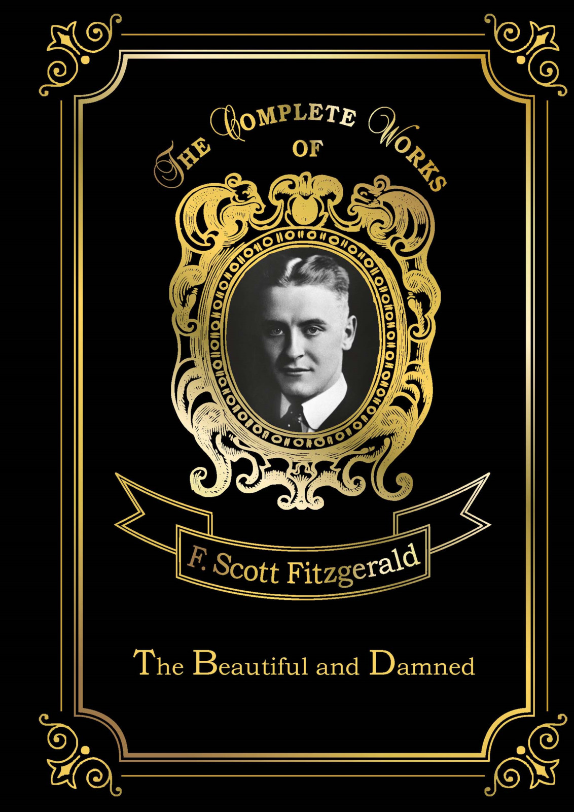 F. S. Fitzgerald The Beautiful and Damned цена
