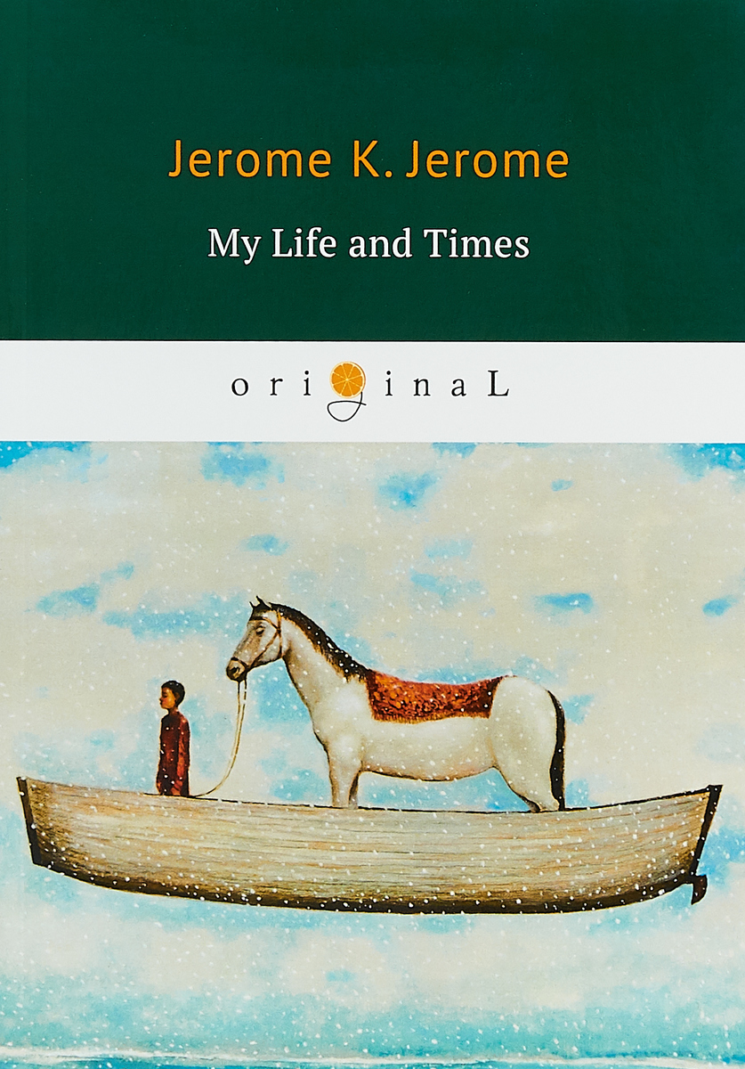 Jerome K. Jerome My Life and Times jerome j sketches in lavender blue and green isbn 9785521070893