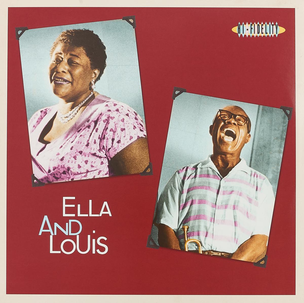 Элла Фитцжеральд,Луи Армстронг Ella Fitzgerald And Louis Armstrong. Ella & Louis (LP) ella fitzgerald louis armstrong ella fitzgerald louis armstrong ella louis
