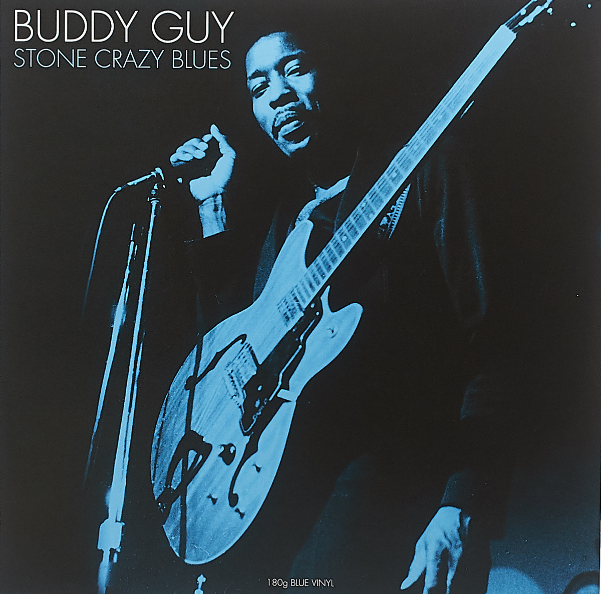 Бадди Гай Buddy Guy. Stone Crazy Blues (LP) joseph thomas le fanu guy deverell 1 гай деверелл 1 на английском языке