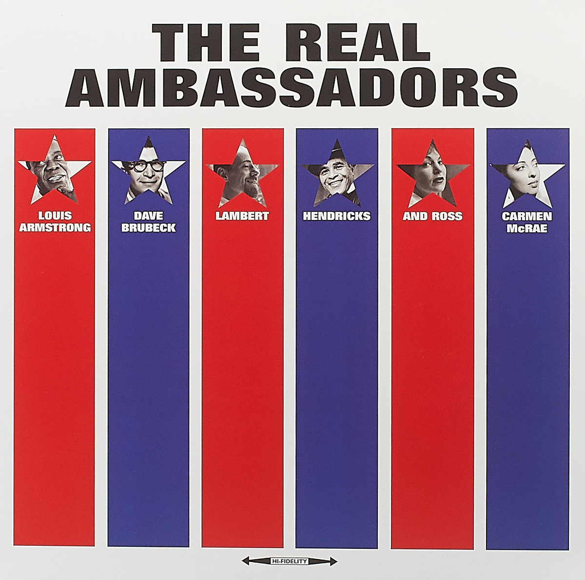 Фото - Луи Армстронг,Дэйв Брубек,Lambert-Hendricks-Ross Various Artists The Real Ambassadors (LP) real madrid zalgiris kaunas