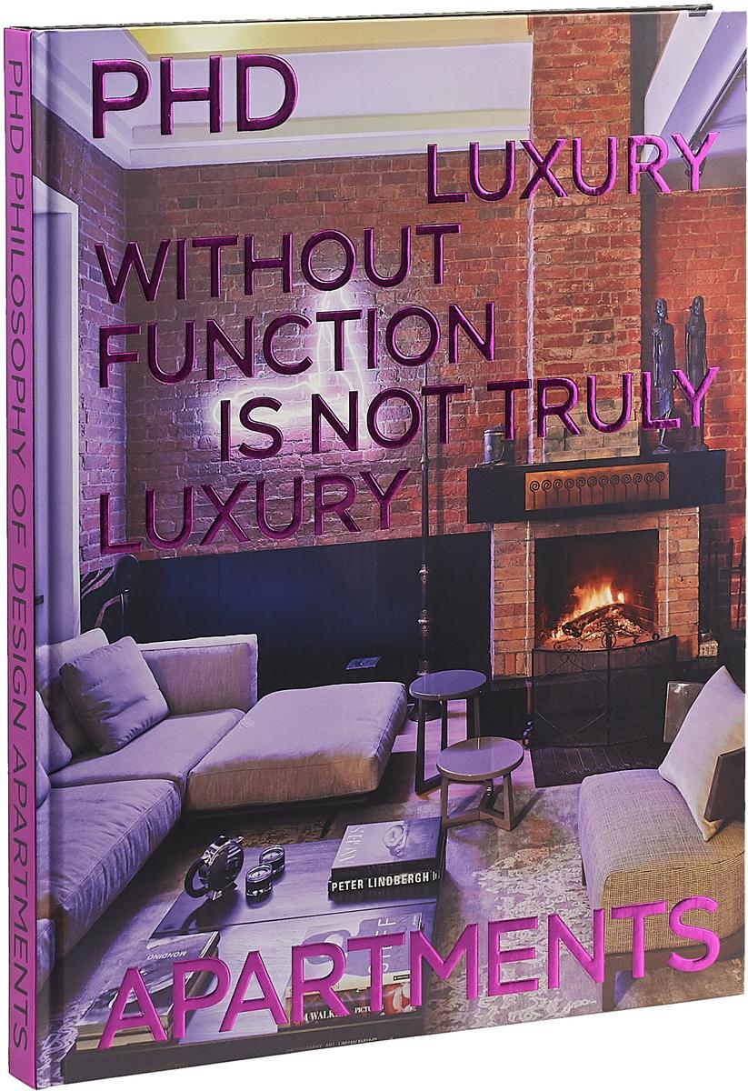 Лана Гринева PHD: Philosophy of Design: Apartments/PHD. Философия дизайна. Квартиры