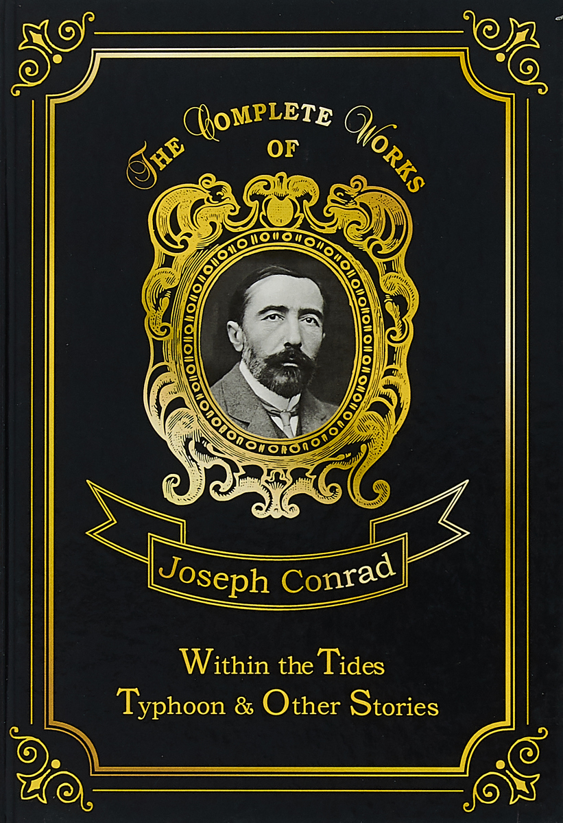 Joseph Conrad Within the Tides & Typhoon and Other Stories typhoon and other stories