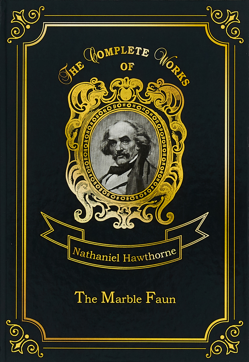 Nathaniel Hawthorne The Marble Faun breaching the guilt taboo