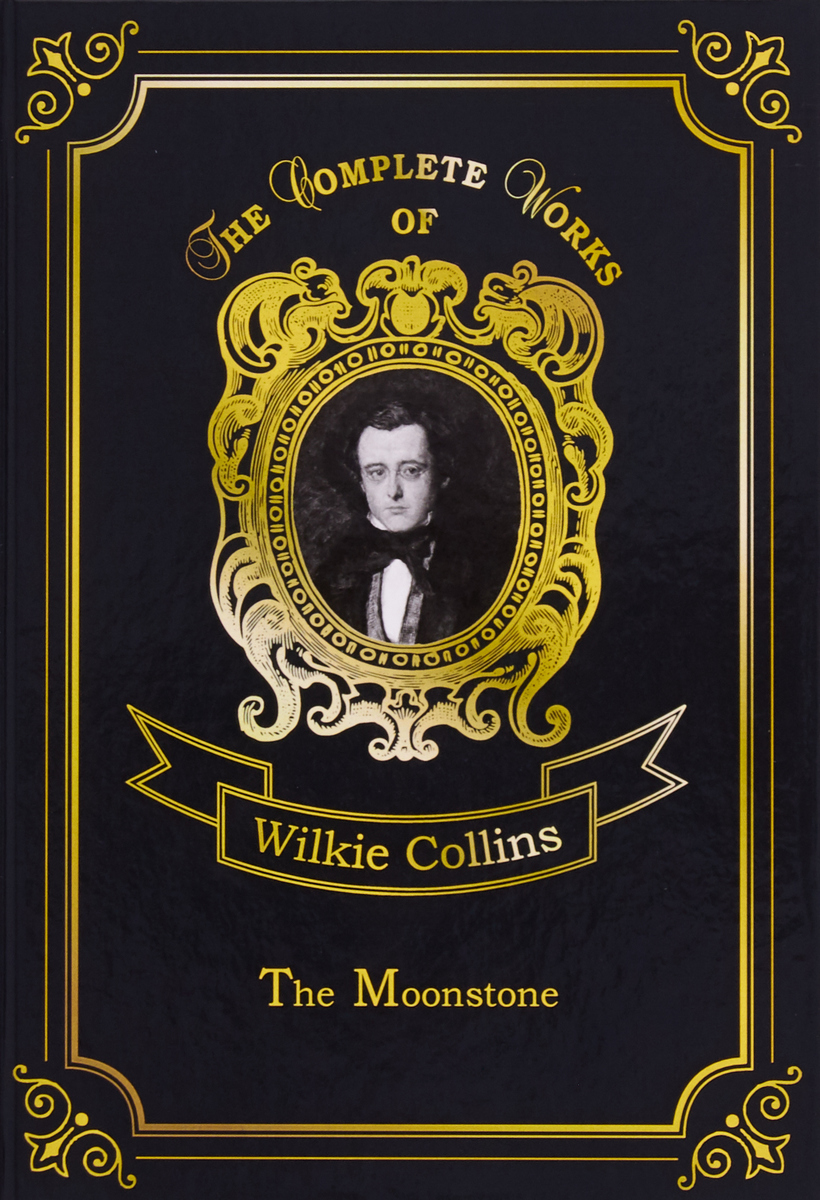 Collins Wilkie The Moonstone
