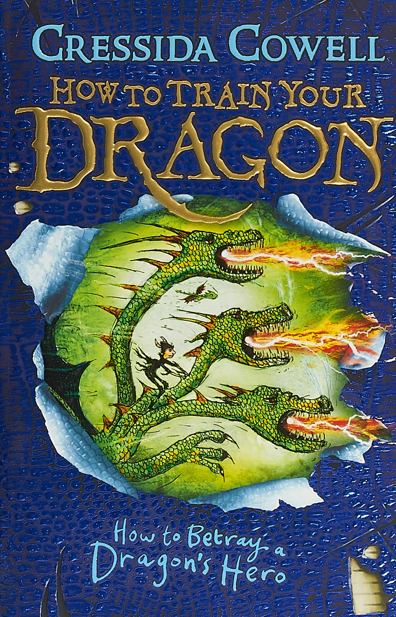 How to Betray a Dragon's Hero: Book 11 how to fight a dragon s fury