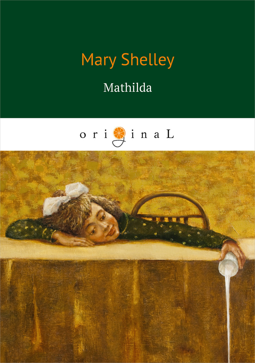 Mary Shelley Mathilda parks t thomas and mary a love story