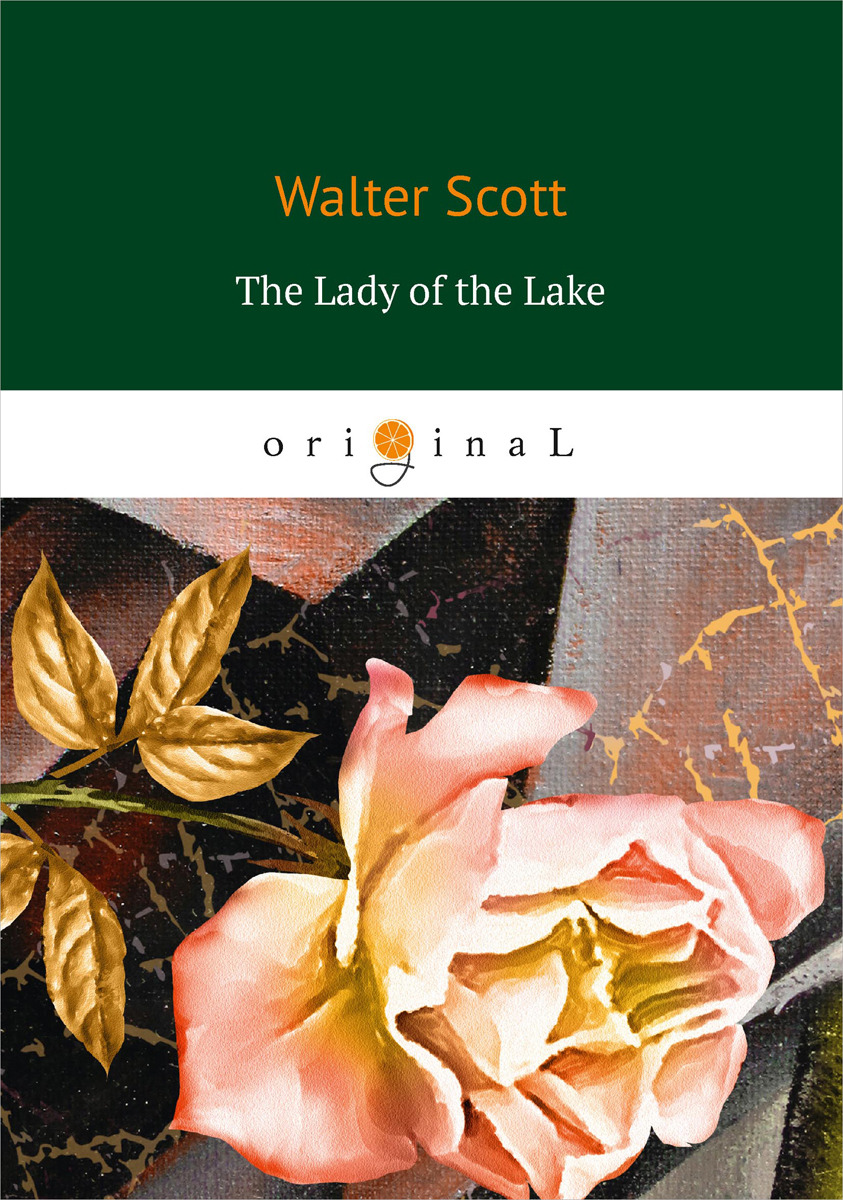 Walter Scott The Lady of the Lake james and the giant peach