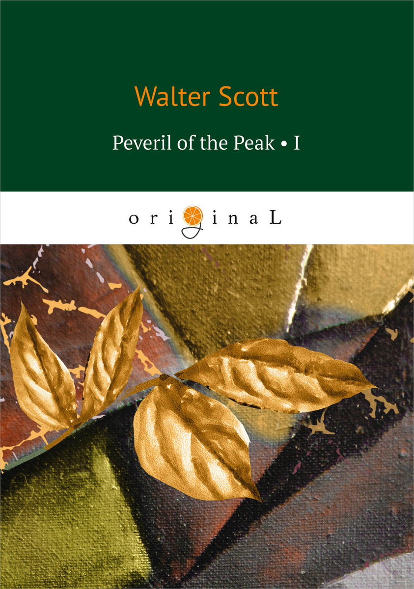 Walter Scott Peveril of the Peak I administrator