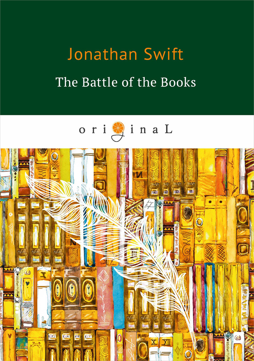Jonathan Swift The Battle of the Books