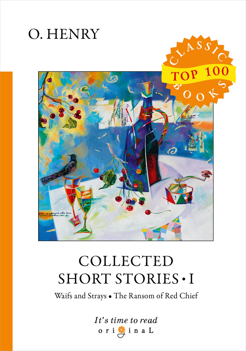 O. Henry Collected Short Stories I collected stories