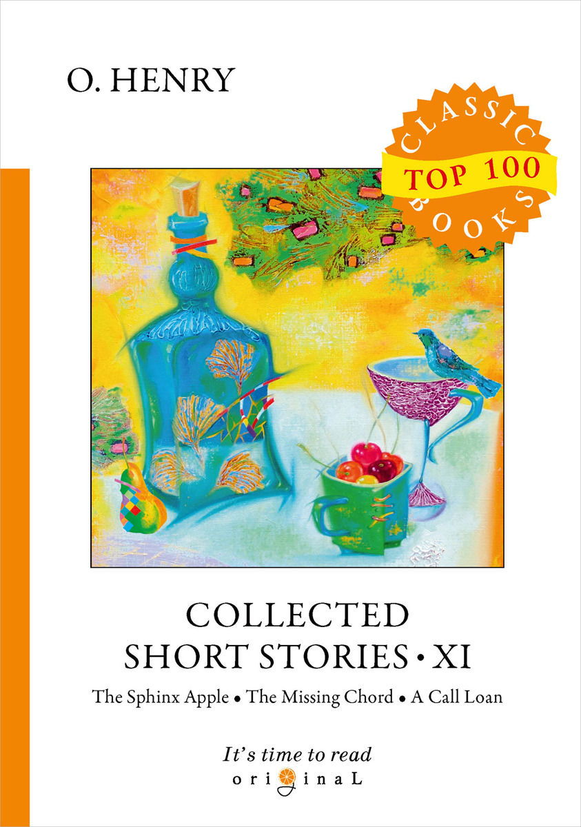 O. Henry Collected Short Stories XI the collected short stories of louis l amour volume 4