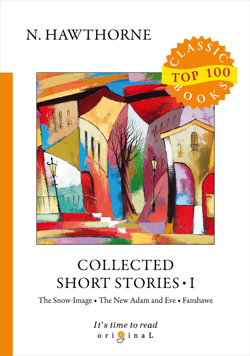 N. Hawthorne Collected Short Stories I the collected short stories of louis l amour volume 4