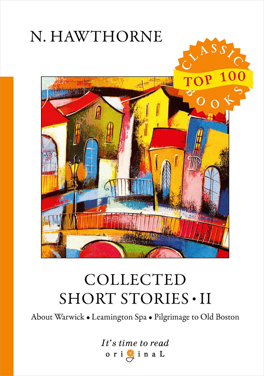 N. Hawthorne Collected Short Stories II collected stories