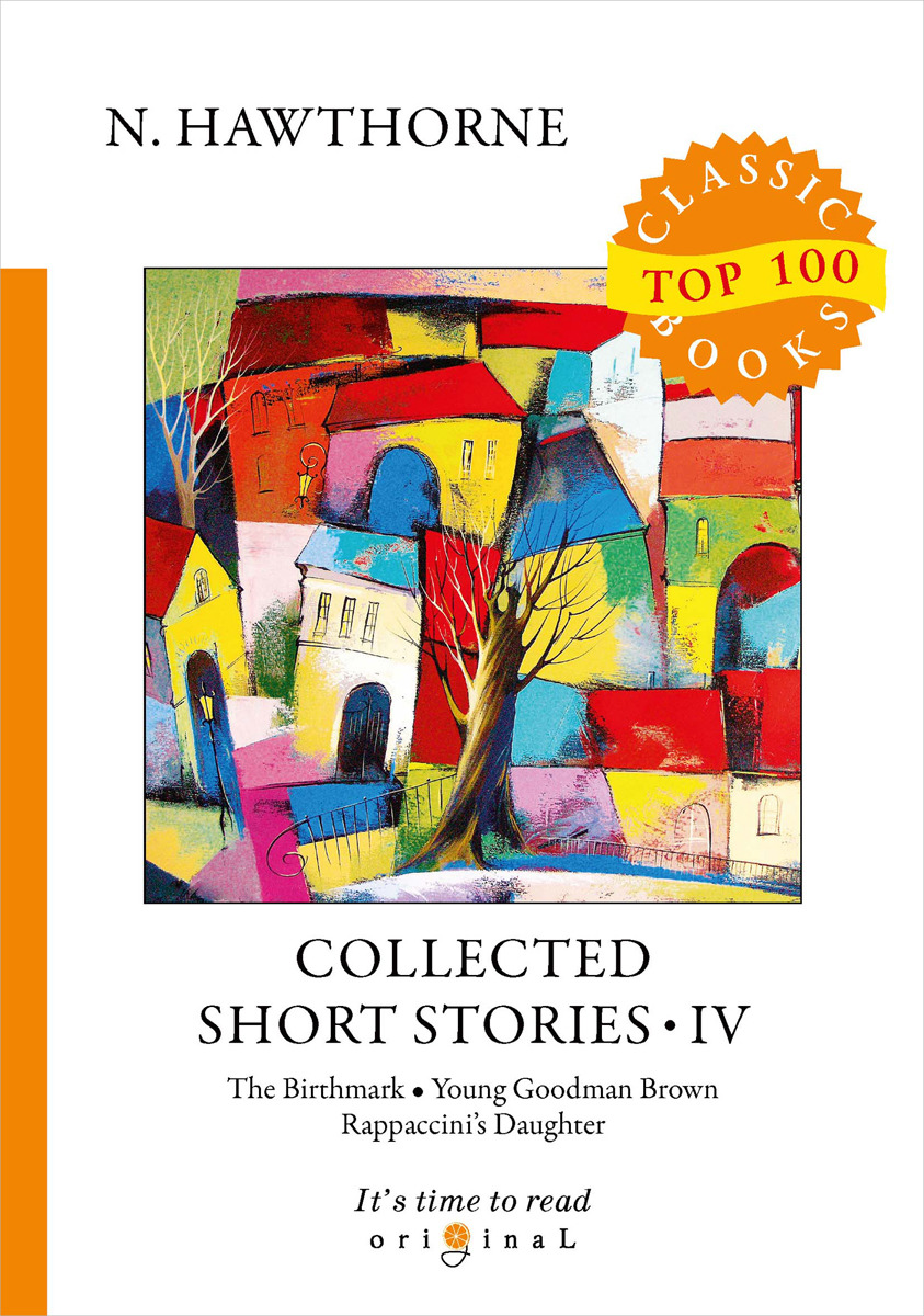 N. Hawthorne Collected Short Stories IV short stories