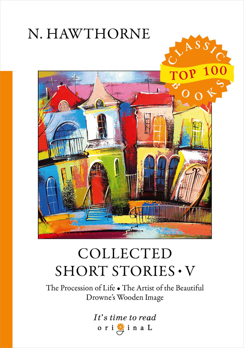 N. Hawthorne Collected Short Stories V short stories