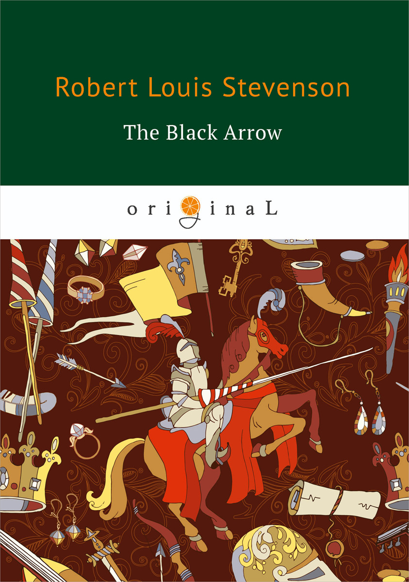 Robert Louis Stevenson The Black Arrow baring gould sabine freaks of fanaticism and other strange events